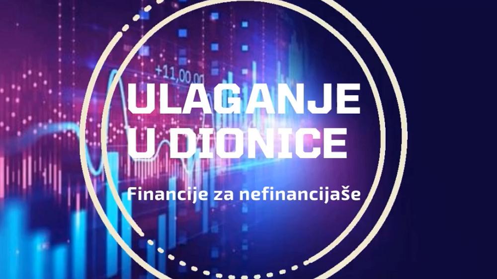 Ulaganje u dionice | Financije za nefinancijaše |